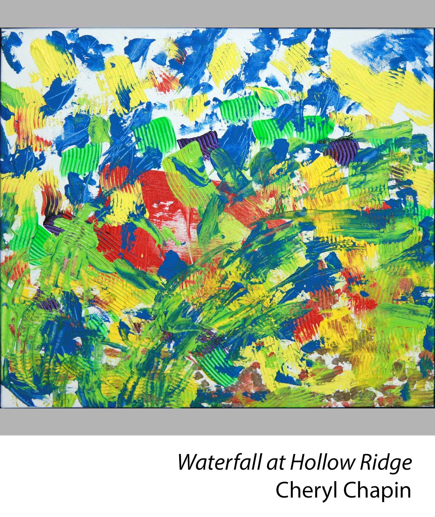 Waterfall at Hollow Ridge by Cheryl Chapin