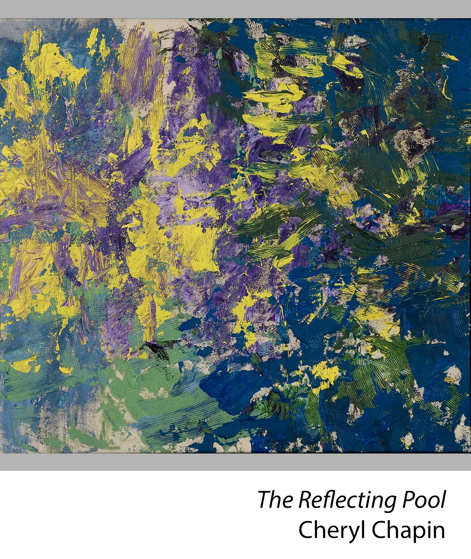 The Reflecting Pool by Cheryl Chapin