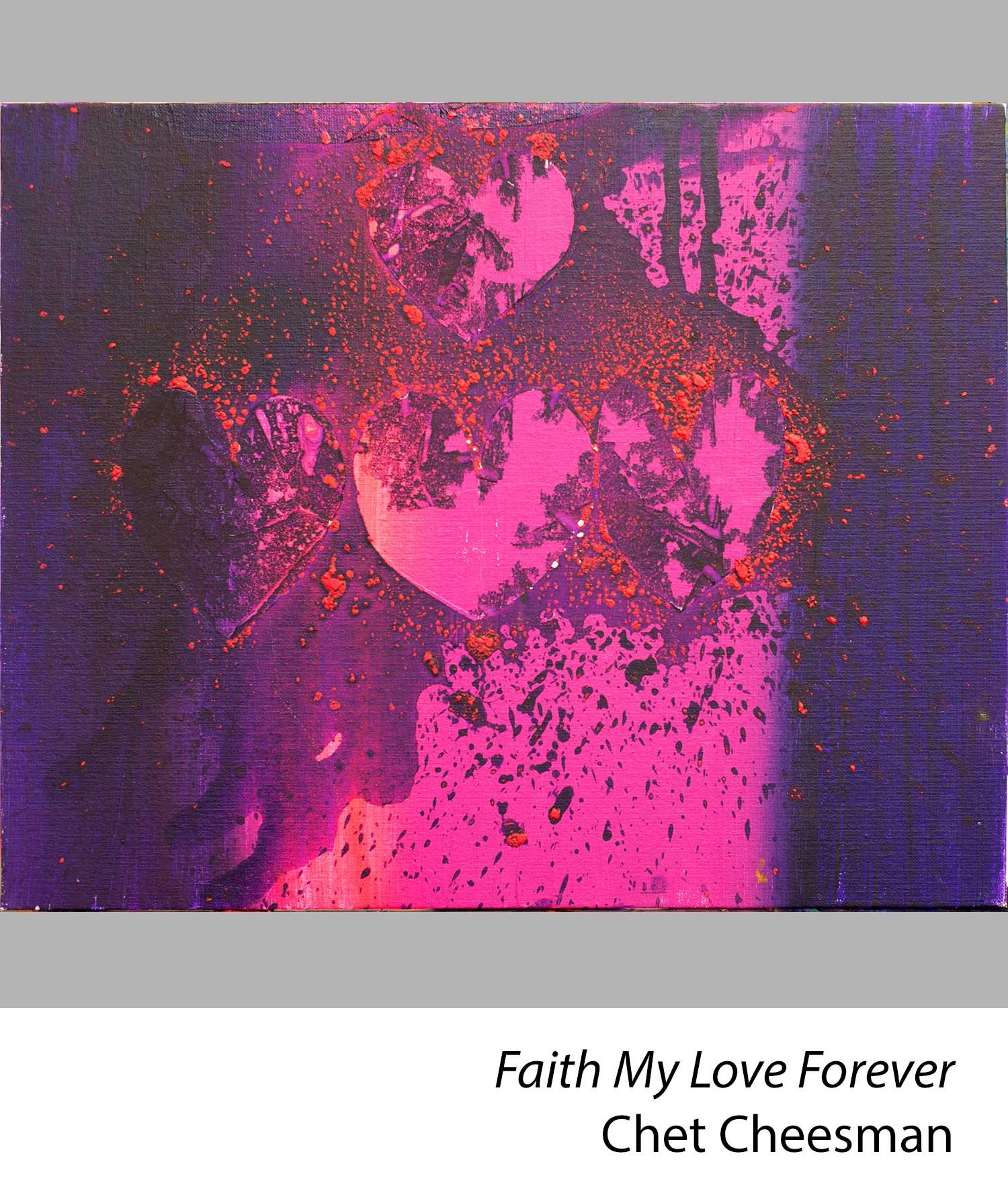 Faith my love forever by Chet Cheesman