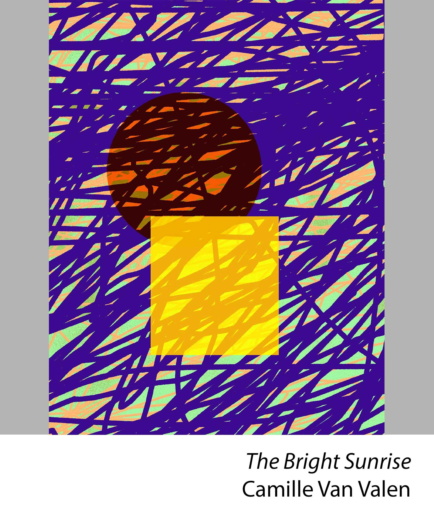 The Bright Sunrise by Camille Van Valen