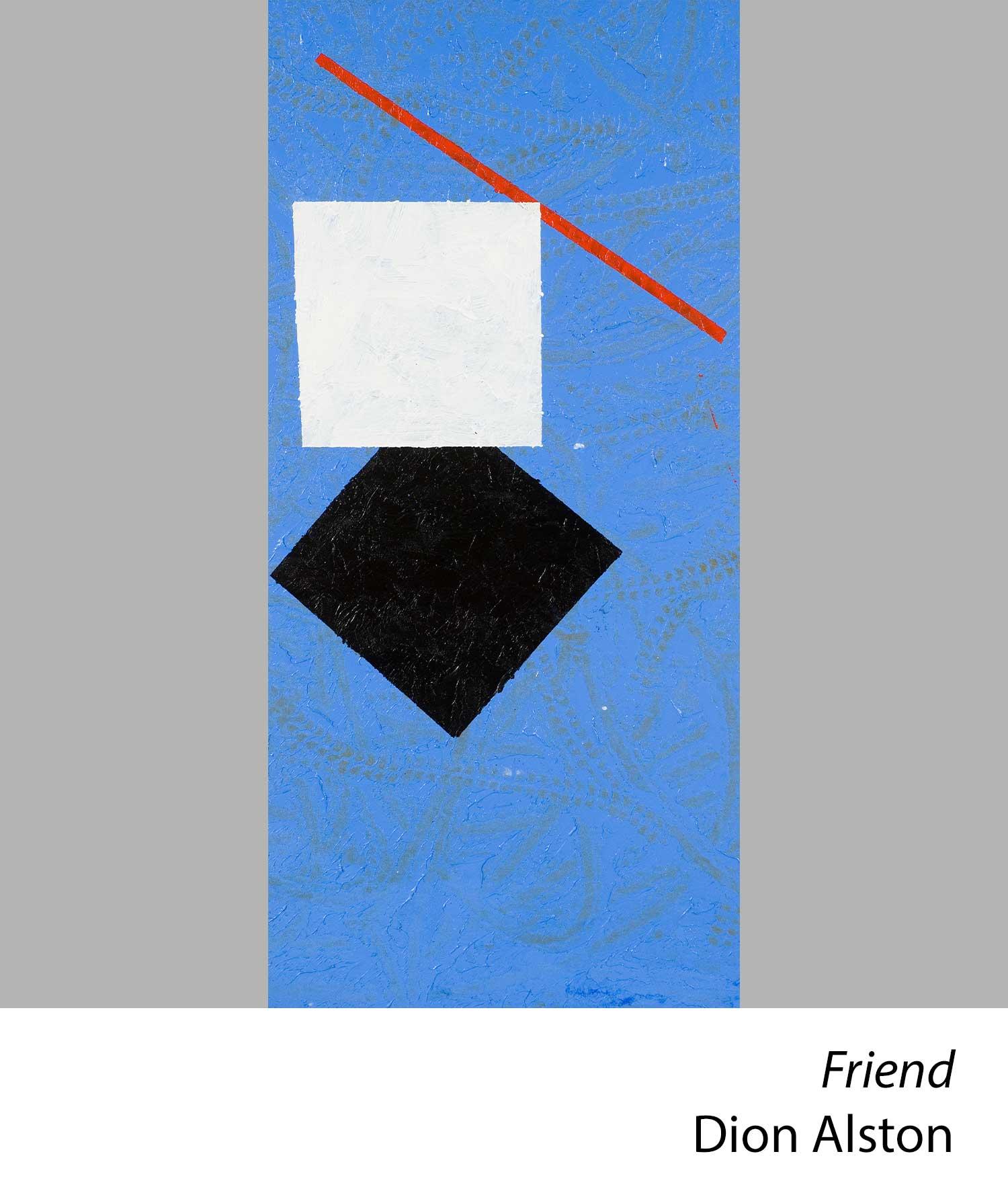 Friend by Dion Alston