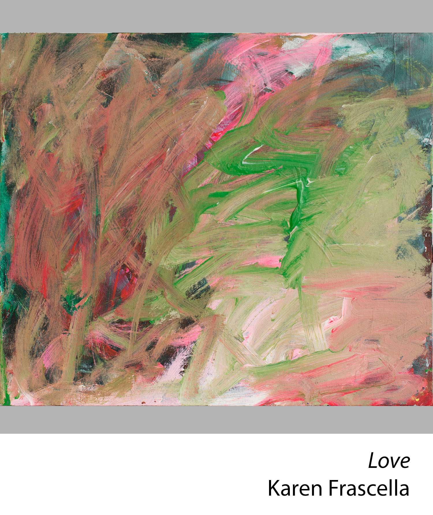 Love by Karen Frascella