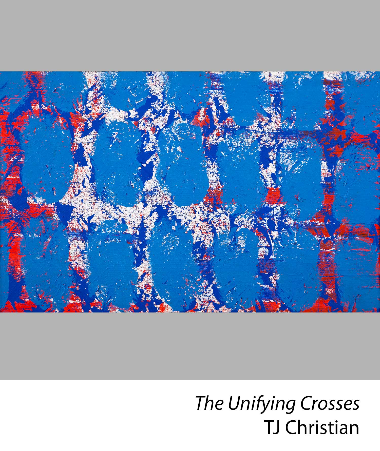 The Unifying Crosses by TJ Christian