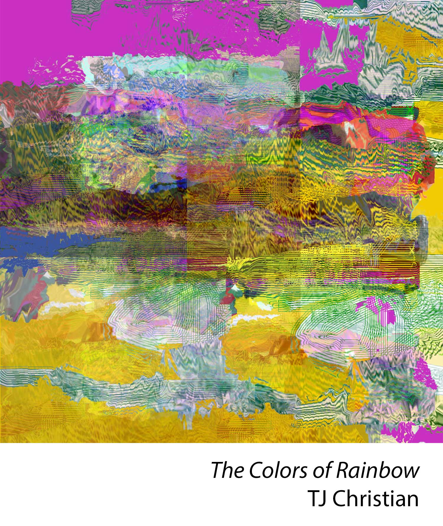 The Colors of Rainbow by TJ Christian