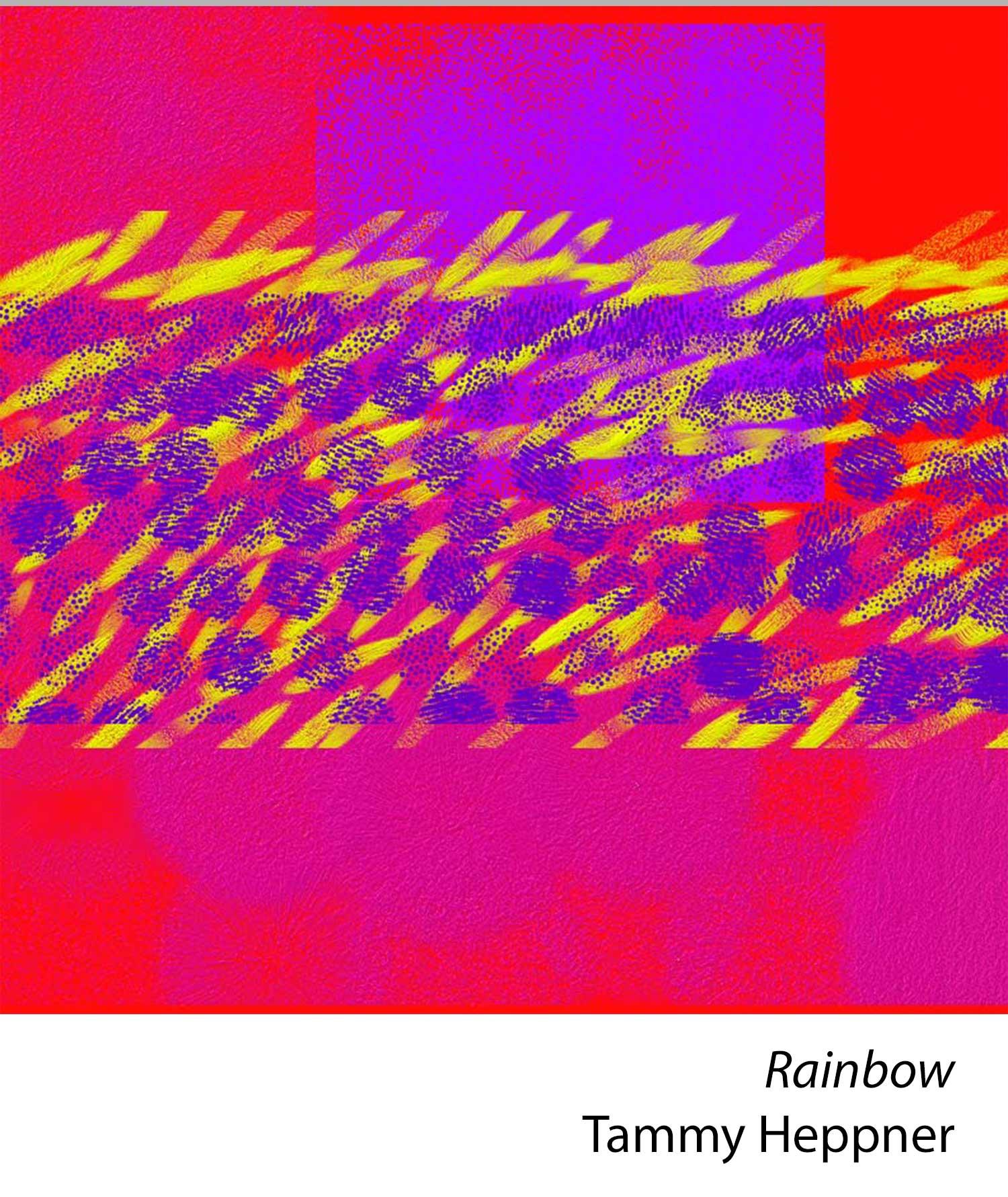 Rainbow by Tammy Heppner